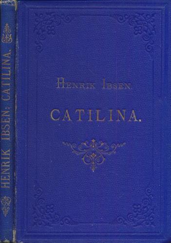 Catilina. Drama i tre akter.