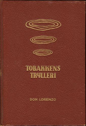 (RYNNING, LORENTS:) Tobakkens Trylleri. Illustrert av Per Holck.