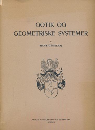 Gotik og geometriske systemer.