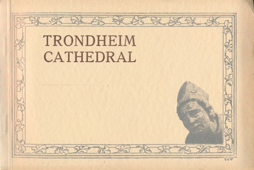 Trondheim Cathedral. 20 views. With a brief historical letterpress by -.