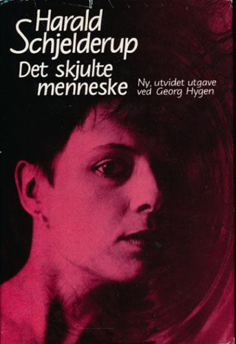 Det skjulte menneske. Ny, utvidet utgave ved Georg Hygen.