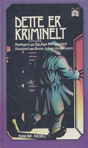 Dette er kriminelt. Illustrert av Rune Johan Andersson.