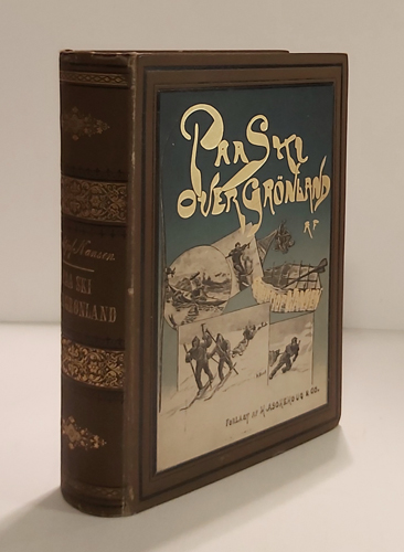 Paa ski over Grønland. En Skildring af Den norske Grønlands-Ekspedition 1888-89.