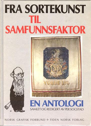 Fra sortekunst til samfunnsfaktor. Norsk Grafisk Forbund 1882-1982.