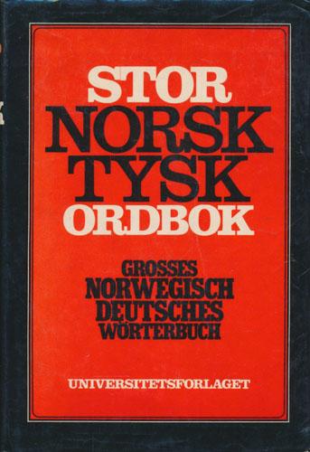 Stor norsk-tysk ordbok. Grosses Norwegisch Deutsches Wörterbuch.