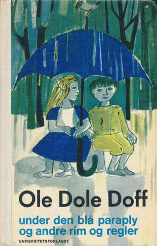 Ole Dole Doff under den blå paraply og andre rim og regler.