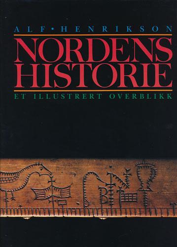 Nordens historie. Et illustrert overblikk.