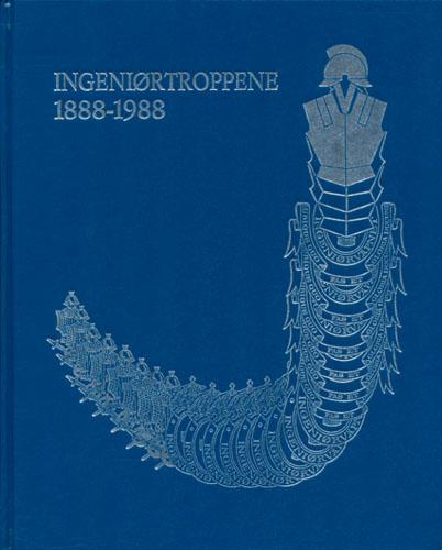 Ingeniørtroppene 1888-1988.