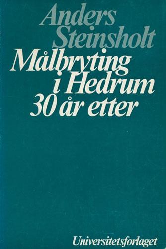 Målbrytning i Hedrum 30 år etter.