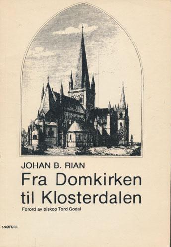 Fra Domkirken til Klosterdalen.