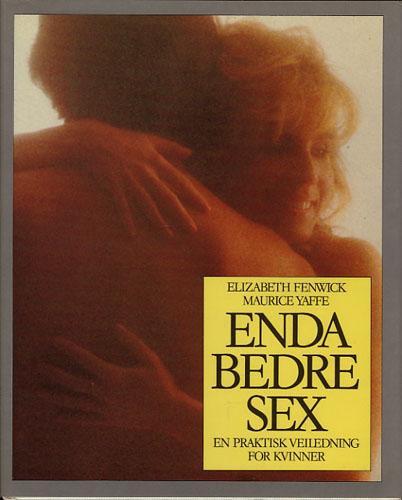 (EROTICA) Enda bedre sex. En praktisk veiledning for kvinner.