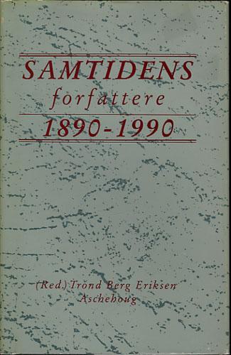 SAMTIDENS forfattere 1890-1990. En enkel oversikt satt sammen til 100-årsjubileet.