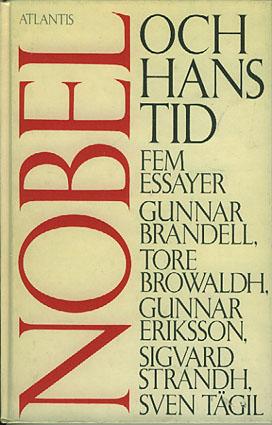 (NOBEL, ALFRED) Nobel och hans tid. Fem essayer.
