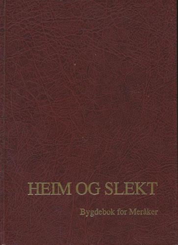 (MERÅKER) Heim og slekt. Bygdebok for Meråker. Bind 3.