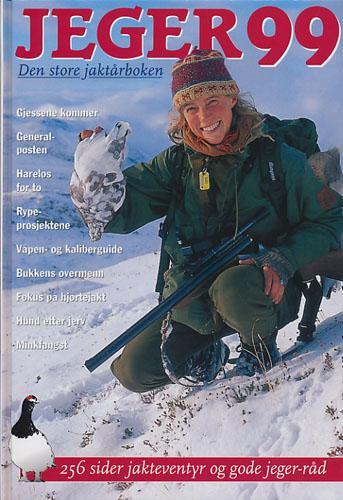 JEGER 99.  Den store jaktårboken. Redaktør: Frank Haug.
