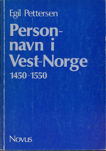 Personnavn i Vest-Norge 1450-1550.
