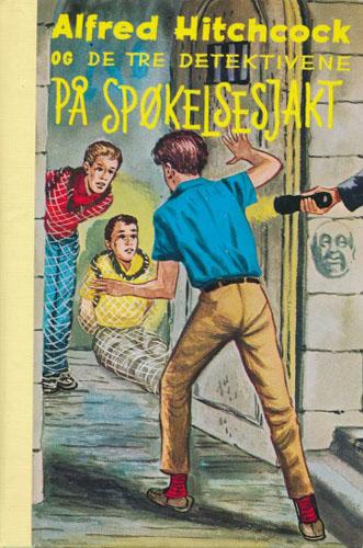 (ALFRED HITCHCOCKS DETEKTIVSERIE)  1. Alfred Hitchcock og de tre detektivene på spøkelsesjakt.