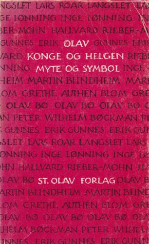 Olav. Konge og helgen - myte og symbol.