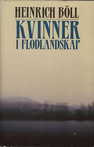 Kvinner i flodlandskap. Roman i dialoger og monologer.