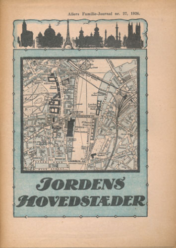 (ALLERS FAMILIE-JOURNALS SMÅ HÅNDBØKER) JORDENS HOVEDSTÆDER.
