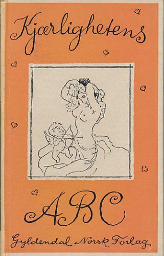 KJÆRLIGHETENS ABC.  Amorismer om kvinnen og kjærligheten. Samlet av Kai Berg Madsen. Illustrert av Des Asmussen.