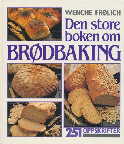 Den store boken om brødbaking.
