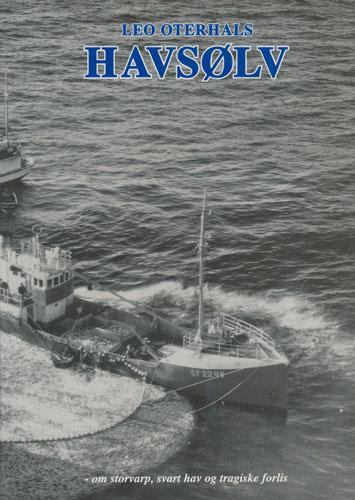 Havsølv. -om storvarp, svart hav og tragiske forlis.