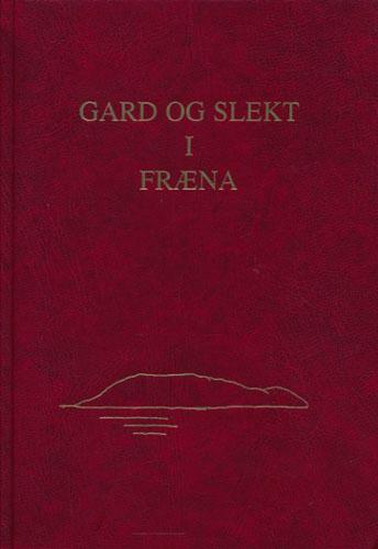 Gard og slekt i Fræna. Bind I.