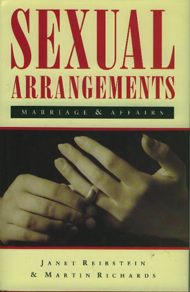 Sexual Arrangements. Marriage and Affairs.