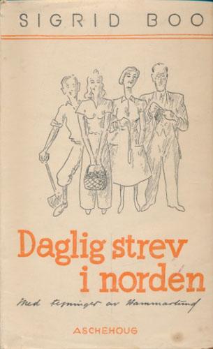 Daglig strev i Norden. Med tegninger av Gøsta Hammarlund.