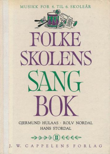 Folkeskolens sangbok. 2. Sang og musikk for 4. til 6. skoleår i 9-årig skole.