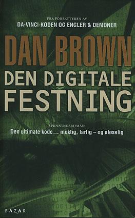 Den digitale festning.