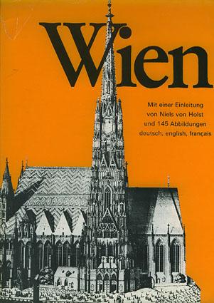 Wien und Umgebung. Eingeleitet und zusammengestellt von -.