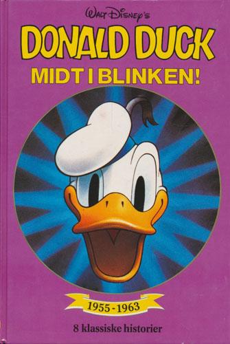 (DISNEY) Donald Duck. Midt i blinken! 8 klassiske historier (1955-1963).