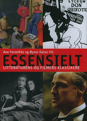 Essensielt. Litteraturens og filmens klassikere.