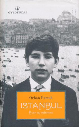 Istanbul. Byen og minnene.