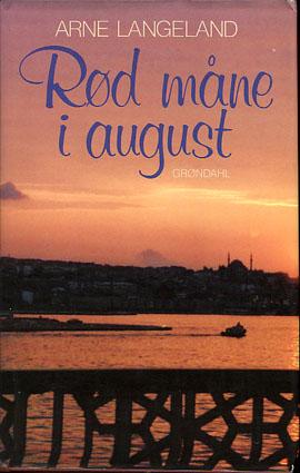 Rød måne i august.