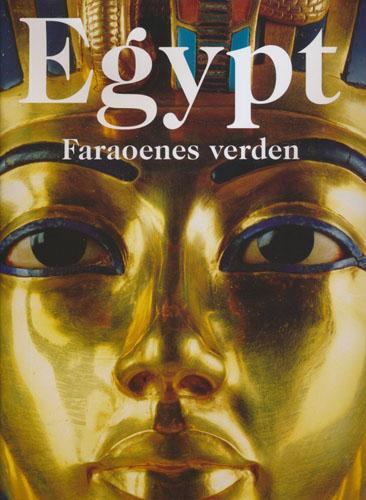 Egypt. Faraoenes verden.