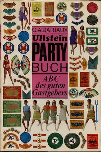 Ullstein Partybuch. Das ABC des guten Gastgebers.
