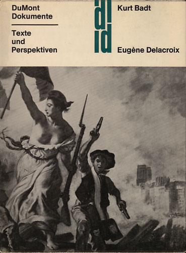 (DELACROIX) Eugene Delacroix. Werke und Ideale. Drei Abhandlungen.