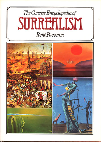 The Concise Encyclopedia of Surrealism.