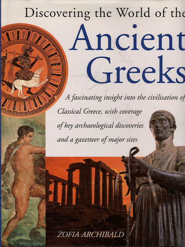 Discovering the World of the Ancient Greeks.