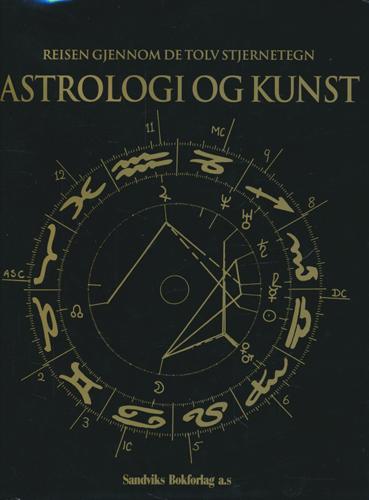 Astrologi og kunst. Reisen gjennom de tolv stjernetegn.