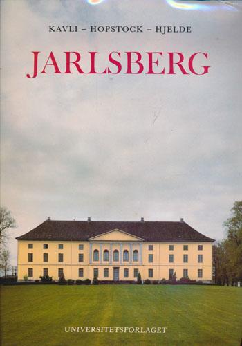 Jarlsberg. En norsk grevelig residens.