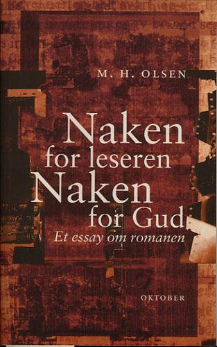Naken for leseren, naken for Gud. Et essay om romanen.