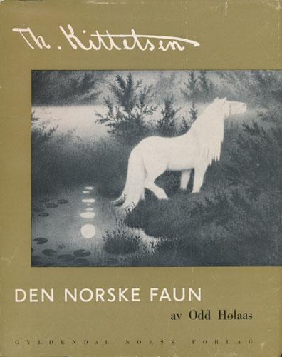 (KITTELSEN, TH.) Th. Kittelsen. Den norske faun.