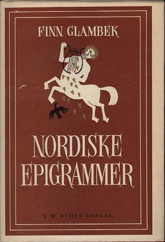 NORDISKE EPIGRAMMER.  Ved Finn Glambek.