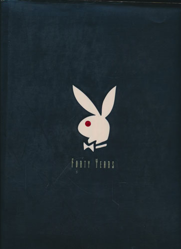 The Playboy Book. Forty Years.