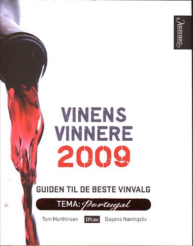 Vinens vinnere 2009. Guiden til de beste vinvalg.