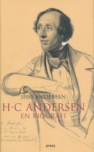 (ANDERSEN, H.C.) H.C. Andersen - en biografi.